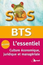 Couverture du livre « SOS ; l'essentiel ; BTS ; culture économique, juridique et managériale » de Patrick Simon aux éditions Breal