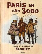 Couverture du livre « Paris en l'an 3000 » de Henriot aux éditions Phebus