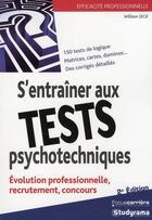 Couverture du livre « S'entraîner aux tests psychotechniques (2e édition) » de William Seck aux éditions Studyrama