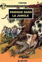 Couverture du livre « Tiger Joe t.4 ; panique dans la jungle » de Gerald Forton aux éditions Pan Pan