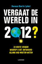 Couverture du livre « Vergaat de wereld in 2012? » de Patrick De Witte aux éditions Uitgeverij Lannoo