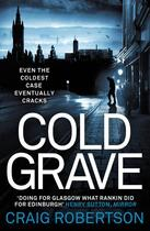Couverture du livre « Cold Grave » de Robertson Craig aux éditions Simon And Schuster Uk