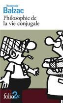 Couverture du livre « Philosophie de la vie conjugale » de Honoré De Balzac aux éditions Gallimard