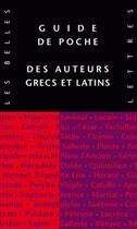 Couverture du livre « Guide de poche des auteurs grecs et latins » de Collectif aux éditions Belles Lettres