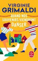 Couverture du livre « Quand nos souvenirs viendront danser » de Virginie Grimaldi aux éditions Lgf