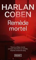 Couverture du livre « Remède mortel » de Harlan Coben aux éditions Pocket