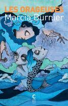Couverture du livre « Les orageuses » de Marcia Burnier aux éditions Cambourakis