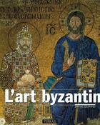 Couverture du livre « L art byzantin » de Jacques Durand aux éditions Terrail