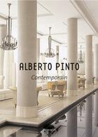 Couverture du livre « Alberto Pinto Contemporain » de Alberto Pinto aux éditions Flammarion