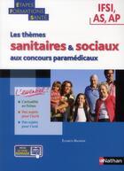 Couverture du livre « Les thèmes sanitaires et sociaux aux concours paramedicaux » de Elisabeth Baumeier aux éditions Nathan