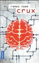 Couverture du livre « Crux » de Ramez Naam aux éditions Pocket