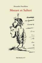 Couverture du livre « Mozart et Salieri » de Alexandre Pouchkine aux éditions Alain Baudry Et Compagnie