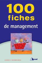 Couverture du livre « 100 fiches de management » de Alberic Hounounou aux éditions Breal
