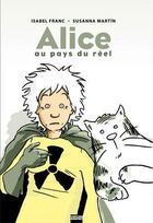 Couverture du livre « Alice au pays du réel » de Isabel Franc et Susanna Martin aux éditions Vertige Graphic