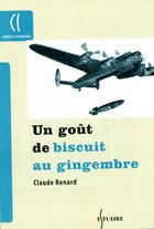 Couverture du livre « Un goût de biscuit au gingembre » de Claude Renard aux éditions Estuaire Belgique