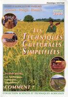 Couverture du livre « Les techniques culturales simplifiées t.2 ; comment ? (3e édition) » de Dominique Soltner aux éditions Dominique Soltner