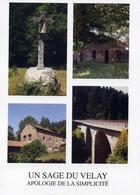 Couverture du livre « Un sage du velay ; apologie de la simplicité » de Paul Clouvel aux éditions Montmarie
