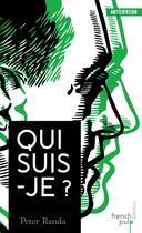 Couverture du livre « Qui suis-je ? » de Peter Randa aux éditions French Pulp