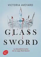 Couverture du livre « Red Queen T.2 ; glass sword » de Victoria Aveyard aux éditions Hachette Jeunesse