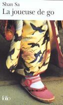 Couverture du livre « La joueuse de go » de Sa Shan aux éditions Gallimard