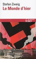 Couverture du livre « Le monde d'hier » de Stefan Zweig aux éditions Gallimard