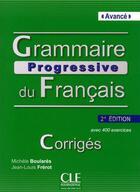 Couverture du livre « Grammaire progressive du français ; niveau avancé ; avec 400 exercices (2e édition) » de Jean-Louis Frerot et Michele Boulares aux éditions Cle International