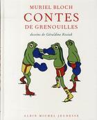 Couverture du livre « Contes de grenouilles » de Muriel Bloch et Geraldine Kosiak aux éditions Albin Michel Jeunesse
