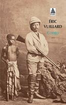 Couverture du livre « Congo » de Eric Vuillard aux éditions Actes Sud