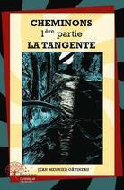 Couverture du livre « Cheminons » de Jean Meunier Gatinea aux éditions Edilivre-aparis