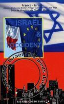 Couverture du livre « L'Israël & l'Occident » de France Israel aux éditions De Passy