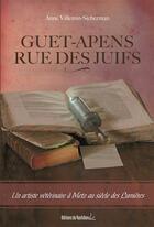 Couverture du livre « Guet-apens rue des Juifs » de Anne Villemin Sicherman aux éditions Editions Du Quotidien