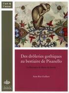 Couverture du livre « Des drôleries gothiques au bestiaire de Pisanello » de Anne Ritz-Guilbert aux éditions Cths Edition
