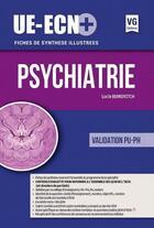 Couverture du livre « Ue-ecn+ psychiatrie » de Berkovitch Lucie aux éditions Vernazobres Grego