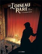 Couverture du livre « L'Oiseau rare T.2 ; la grande Sarah » de Eric Stalner et Cedric Simon aux éditions Bamboo