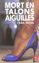 Couverture du livre « Mort en talons aiguilles » de Tara Moss aux éditions Edite