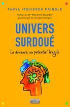 Couverture du livre « Univers surdoué » de Tanya Izquierdo Prindle aux éditions La Semaine