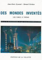 Couverture du livre « Des mondes inventés » de Eyssartel Anne-Marie aux éditions La Villette