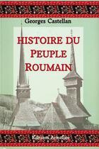 Couverture du livre « Histoire du peuple roumain » de Georges Castellan aux éditions Armeline