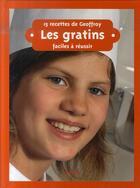 Couverture du livre « 15 recettes de Geoffroy ; les gratins » de Geoffroy Pautz aux éditions Nk