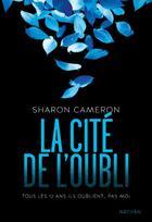 Couverture du livre « La cité de l'oubli » de Sharon Cameron aux éditions Nathan