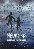 Couverture du livre « Meurtris » de Siobhan Parkinson aux éditions Ecole Des Loisirs