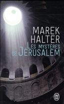Couverture du livre « Les mystères de Jérusalem » de Marek Halter aux éditions J'ai Lu