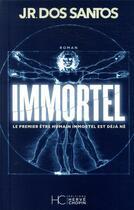 Couverture du livre « Immortel » de Jorge Man Dos Santos aux éditions Herve Chopin