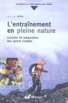 Couverture du livre « L'entrainement en pleine nature conseils de preparation aux sports outdoor » de Billat aux éditions De Boeck