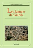 Couverture du livre « Les langues de Guinée » de Abdourahmane Diallo aux éditions Karthala