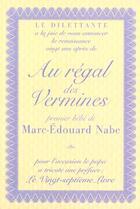Couverture du livre « Au regal des vermines » de Marc-Edouard Nabe aux éditions Le Dilettante