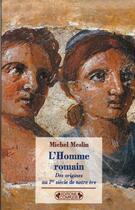 Couverture du livre « L'homme romain au 1er siecle » de Michel Meslin aux éditions Complexe