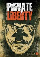 Couverture du livre « Private Liberty t.1 ; l'échelle de Kent » de Cyrille Ternon et Nerac et Djian aux éditions Vagabondages