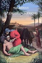 Couverture du livre « De Jérusalem à Jéricho ; contes de la sagesse universelle » de Marc Averous aux éditions Aluna
