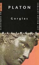 Couverture du livre « Gorgias » de Platon aux éditions Belles Lettres